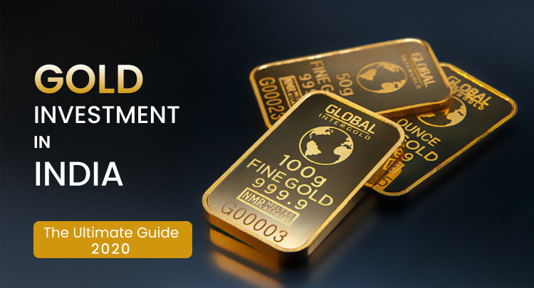 Gold Investment in India 2020