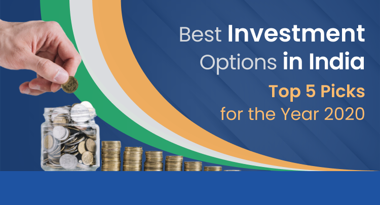 Best Investment Options in India: Annual Highlights 2020